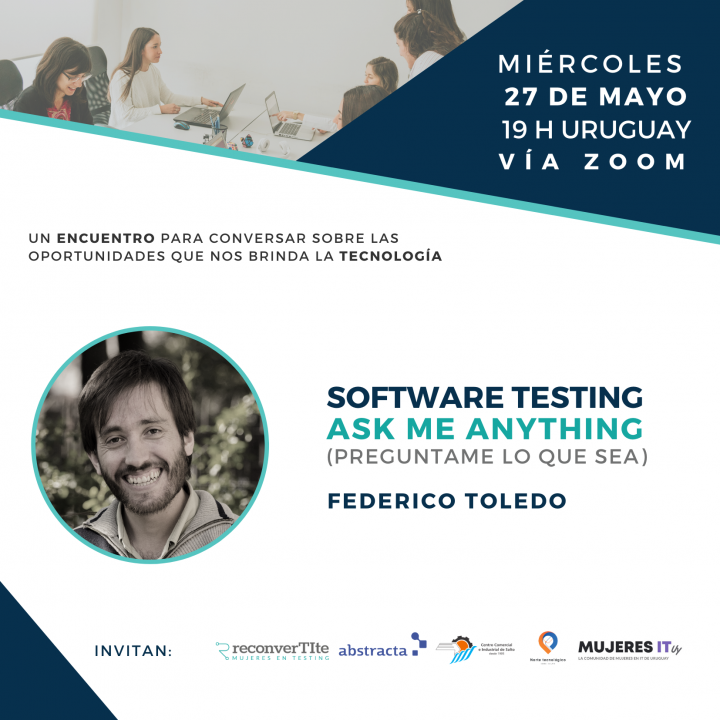 Software Testing. Ask me anything junto a Federico Toledo